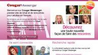 Messenger Cougar Gratuit Pour profiter de Cougar Messenger gratuit et tchater en direct visio avec des centaines de femmes cougars, il ne vous reste plus […]